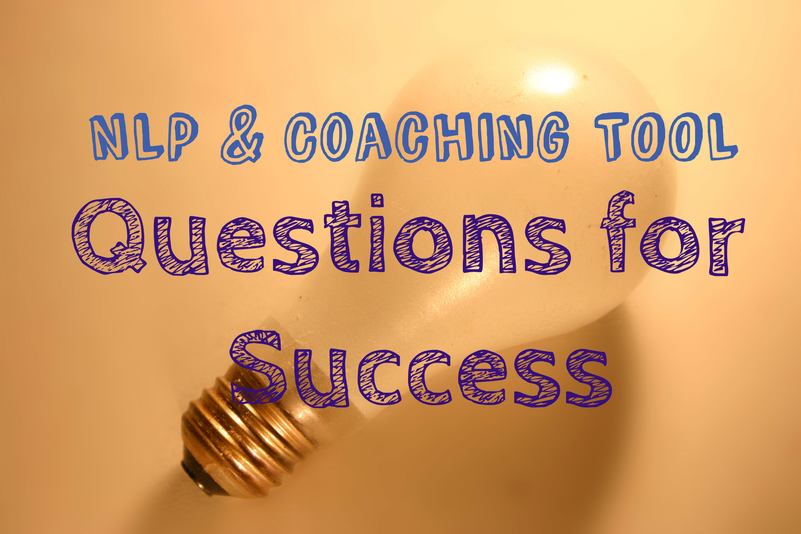 Life coach training nlp questions for success global nlp life coach training nlp questions for success global nlp training blog xflitez Choice Image