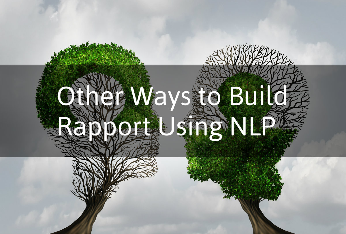NLP Training: Other Ways to Create Rapport - Global NLP ...